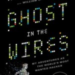 Kevin Mitnick - Ghost In The Wires | BlissMagazineOnline.com